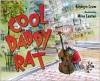 Cool Daddy Rat - Kristyn Crow, Mike Lester