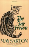 The Fur Person - May Sarton