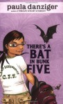 There's a Bat in Bunk Five - Paula Danziger