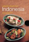 Authentic Recipes from Indonesia (Authentic Recipes Series) - Lother Arsana, Wendy Hutton, Von Holzen, Heinz