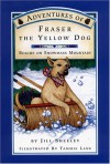Adventures of Fraser the Yellow Dog: Rescue on Snowmass Mountain - Jill Sheeley, Tammie Lane