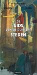 De gids van de Duistere Steden - François Schuiten, Benoît Peeters, René van de Weijer