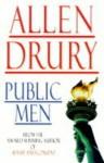 Public Men - Allen Drury