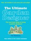 The Ultimate Garden Designer - Tim Newbury