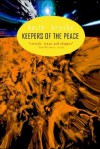 Keepers of the Peace - Keith Brooke