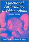 Functional Performance in Older Adults - Bette R. Bonder