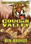 Cougar Valley (A Ben Bridges Western) - Ben Bridges