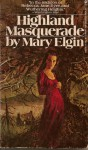 Highland Masquerade - Mary Elgin