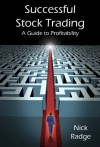 Successful Stock Trading - A Guide to Profitability - Nick Radge