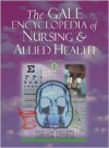 The Gale Encyclopedia of Nursing & Allied Health - Gale, Gale