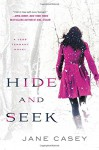 Hide and Seek (Jess Tennant Mysteries) - Jane Casey