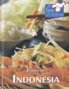 Foods of Indonesia - Barbara Sheen