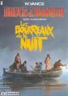 Les bourreaux de la nuit (Bruce J. Hawker, tome 6) - William Vance, André-Paul Duchâteau