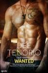 Wanted (Entangled Ignite) (Deadly Secrets) - Dee Tenorio