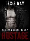 Hostage - Lexie Ray