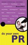 Do Your Own PR - Richard Milton
