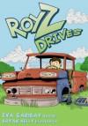 ROY Z DRIVES (Roy Z Series Book 2) - Eva Garibay, Brian Kelly