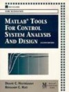 Matlab Tools for Control System Analysis and Design/Book and Disk (The Matlab Curriculum) - Duane C. Hanselman, B.C. Kuo