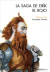 La saga de Eirik el Rojo - Fernando Vicente