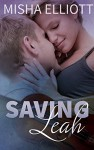 Saving Leah - Misha Elliott