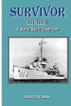 Survivor: USS Russell a World War Two Destroyer - Barry Friedman