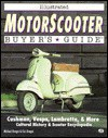 Illustrated Motorscooter Buyer's Guide - Michael Dregni, Eric Dregni