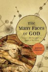 The Many Faces of God: Science's 400-Year Quest for Images of the Divine - Jeremy Campbell