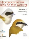 Handbook of the Birds of the World: Penduline-tits to Shrikes: 13 (Handbook of the Birds of the World) - Josep Del Hoyo, Andrew Elliott, David Christie