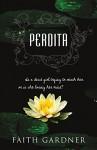 Perdita - Faith Gardner