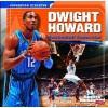 Dwight Howard: Basketball Superstar - Joanne Mattern