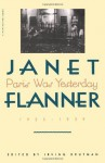 Paris Was Yesterday, 1925-1939 - Janet Flanner, Irving Drutman