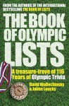 The Book of Olympic Lists: A Treasure-Trove of 116 Years of Olympic Trivia - David Wallechinsky, Jaime Loucky
