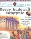 Ciekawe dlaczego grecy budowali świątynie - Fiona Macdonald, Ochab Janusz