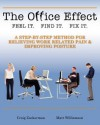 The Office Effect: A Step-by-Step Method for Relieving Work Related Pain and Improving Posture - Craig Zuckerman, Matthew Williamson, Charles Schiavone