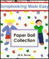 Scrapbooking Paper Doll Collection - Jill A. Rinner