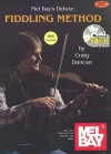 Deluxe Fiddling Method [With CD and DVD] - Craig Duncan