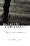 Broken Covenant: Signs of a Shattered Communion - Parker T. Williamson