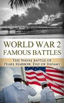 World War 2 Famous Battles: The Naval Battle of Pearl Harbor: A Day of Infamy (World War 2, World War II, WW2, WWII, Pearl Harbor, Day of Infamy, December ... United States, Japanese Attack Book 1) - Ryan Jenkins, World War 2, World War II, Pearl Harbor, Day of Infamy, Attack on Pearl Harbor, Japanese American, Pacific Theatre