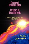 Crevices of Beautiful Minds, Crevasses of Beautiful Souls - V B Kai-Rogers, Richard Heeks, Anna Faktorovich