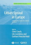 Urban Sprawl: European patterns and Policy (Real Estate Issues) - Chris Couch, Jens Dangschat, Lila Leontidou, Gerhard Petschel-Held