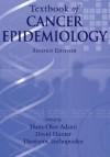 Textbook of Cancer Epidemiology (Monographs in Epidemiology and Biostatistics) - Hans-Olov Adami, David Hunter, Brian MacMahon