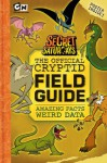 The Official Cryptid Field Guide (Secret Saturdays (Unnumbered)) - Golden Books, Golden Books