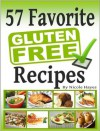 Easy-As Recipes: 57 Favorite Gluten-Free Recipes (Easy-As Gluten Free Recipes) - Nicole Hayes
