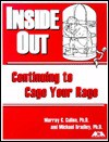Inside/Out: Continuing to Cage Your Rage - Murray Cullen, Michael Bradley, American Correctional Association, Micanel Bradley
