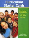 Curriculum Starter Cards: Developing Differentiated Lessons for Gifted Students - Sandra N. Kaplan