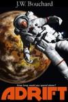 Adrift: A Short Story - J.W. Bouchard