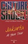 Jakarta at Your Door - Derek Bacon