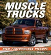 Muscle Trucks: High-Performance Pickups - Mike Mueller