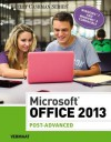 Microsoft Office 2013: Post Advanced - Misty E. Vermaat