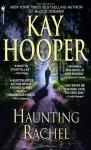 Haunting Rachel - Kay Hooper